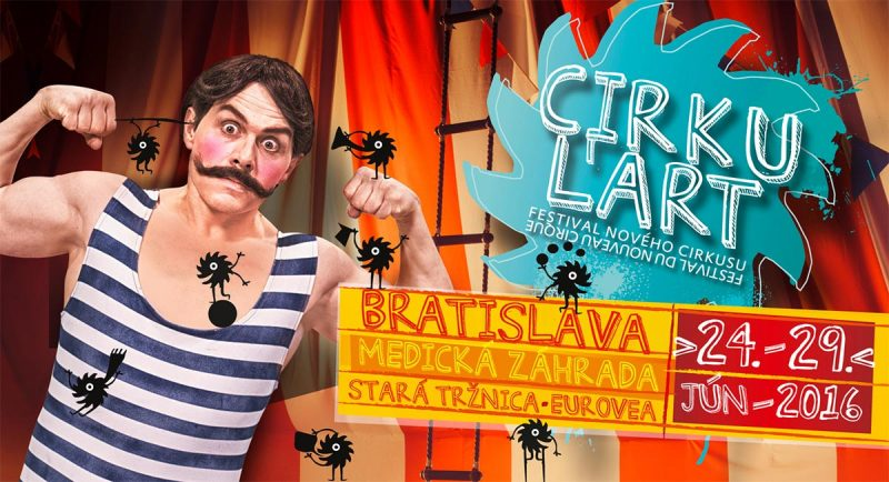 Cirkul'art 2016 – Festival of the new circus