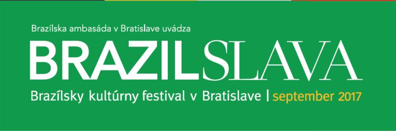 Brazilslava – Brazil Cultural Festival 2017