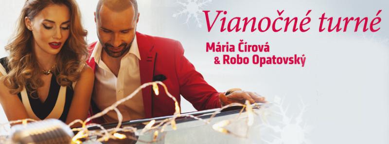 CHRISTMAS TOUR MÁRIA ČIROVÁ & ROBO OPATOVSKÝ